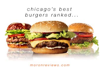 National Burger Day Is Upon Us Yet Again And We Decided To Rank Some Of The Best Places In Chicago While This Town Mostly Known For Deep Dish